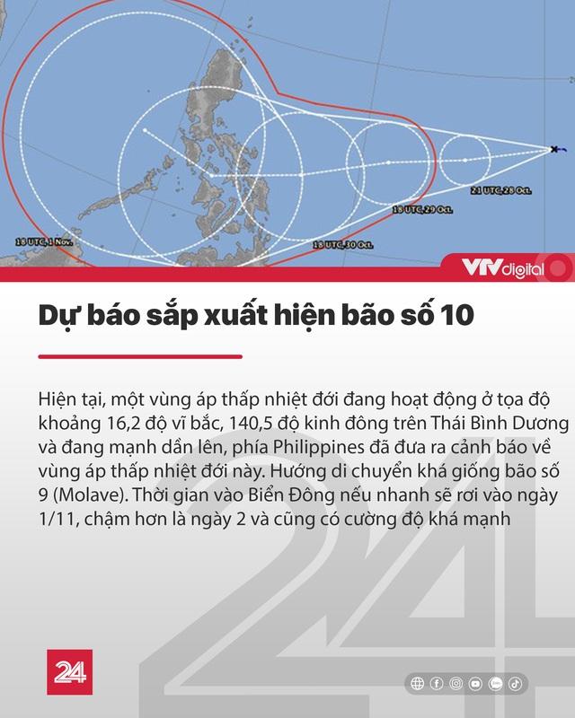 Tin nóng đầu ngày 29/10: Sau bão số 9, dự báo sắp xuất hiện bão số 10 - Ảnh 1.