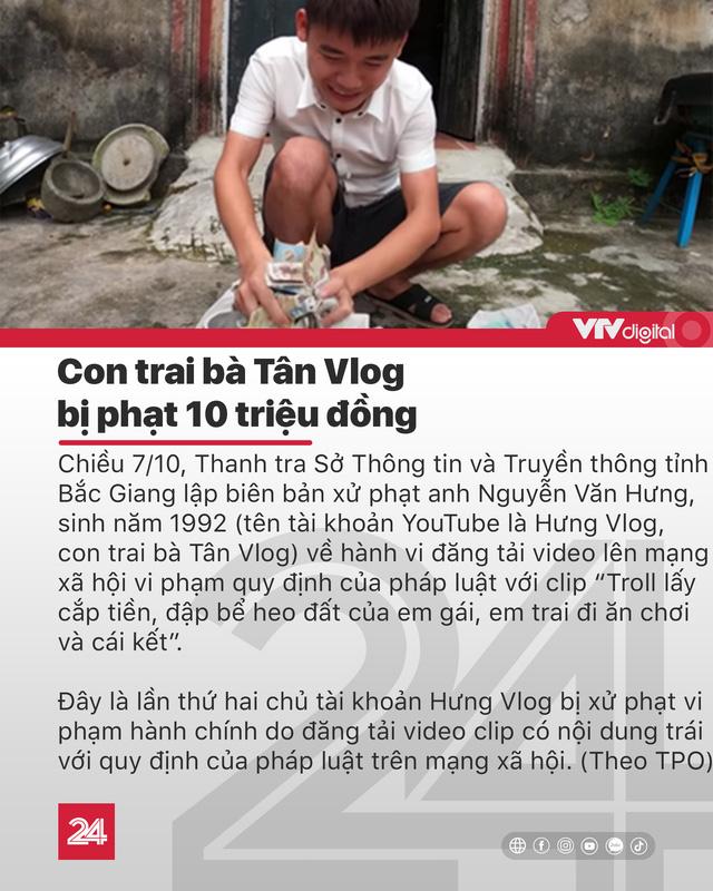 Tin nóng đầu ngày 8/10: Con trai Bà Tân Vlog lại bị xử phạt - Ảnh 4.