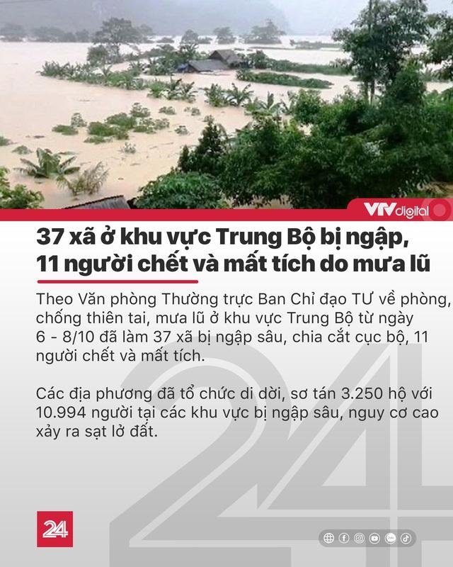 Tin nóng đầu ngày 9/10: 11 người chết và mất tích do mưa lũ ở miền Trung - Ảnh 1.