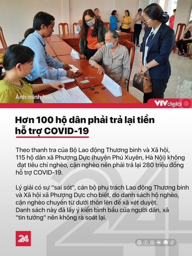 Tin nóng đầu ngày 21/11: Hơn 100 hộ dân phải trả lại tiền hỗ trợ COVID-19 - Ảnh 1.