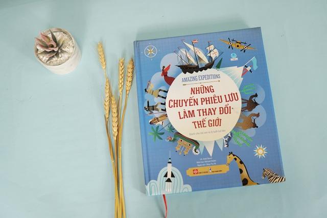 Amazing Expeditions - Cuốn sách về những chuyến phiêu lưu làm thay đổi thế giới - Ảnh 1.