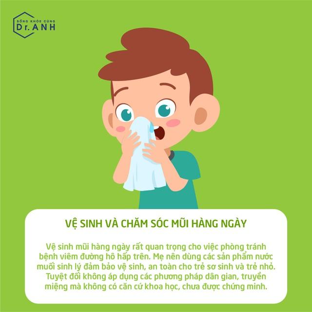 Hiểu đúng về viêm đường hô hấp trên của trẻ để xử lý đúng cách - Ảnh 6.