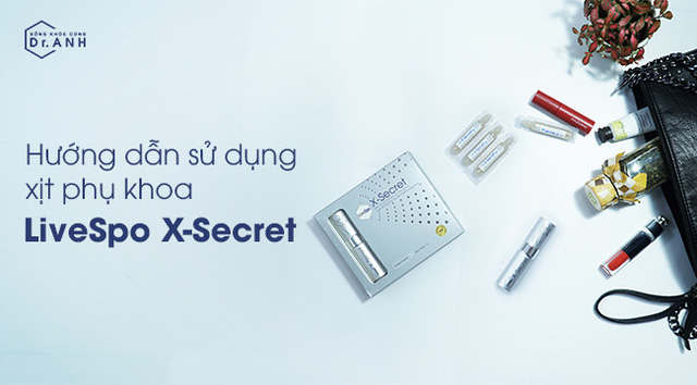 Hướng dẫn sử dụng xịt phụ khoa chứa bào tử lợi khuẩn LiveSpo X-Secret - Ảnh 1.