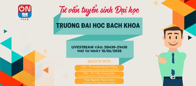 Edu Talk ngày 10/6: Làm thế nào để trở thành sinh viên Đại học Bách khoa Hà Nội? - Ảnh 1.