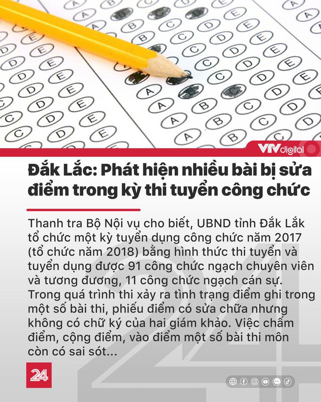 Tin nóng đầu ngày 18/6: Tai nạn nghiêm trọng ở Quảng Ninh, phát hiện sửa điểm thi tuyển công chức - Ảnh 4.