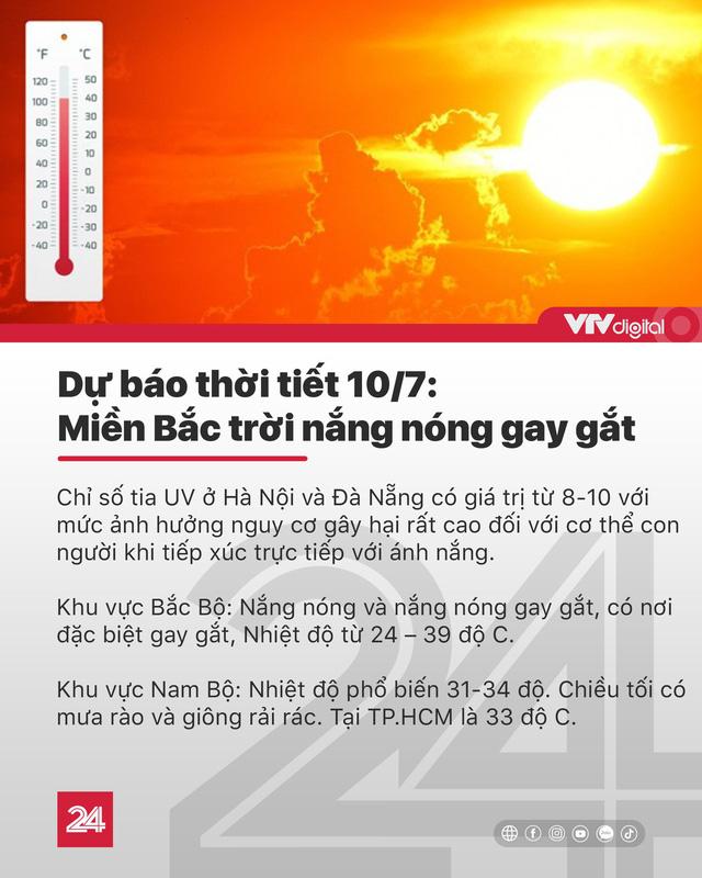 Tin nóng đầu ngày 10/7: Bắt giữ, cách ly khẩn cấp 33 người nhập cảnh trái phép vào Việt Nam - Ảnh 2.