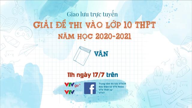 CHÍNH THỨC: Đề thi môn Ngữ văn vào lớp 10 THPT năm học 2020-2021 tại Hà Nội - Ảnh 6.
