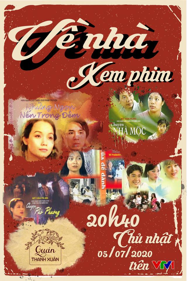 Quán thanh xuân tháng 7: Ký ức đẹp về chuyện làm phim Việt thuở ấy - Ảnh 1.