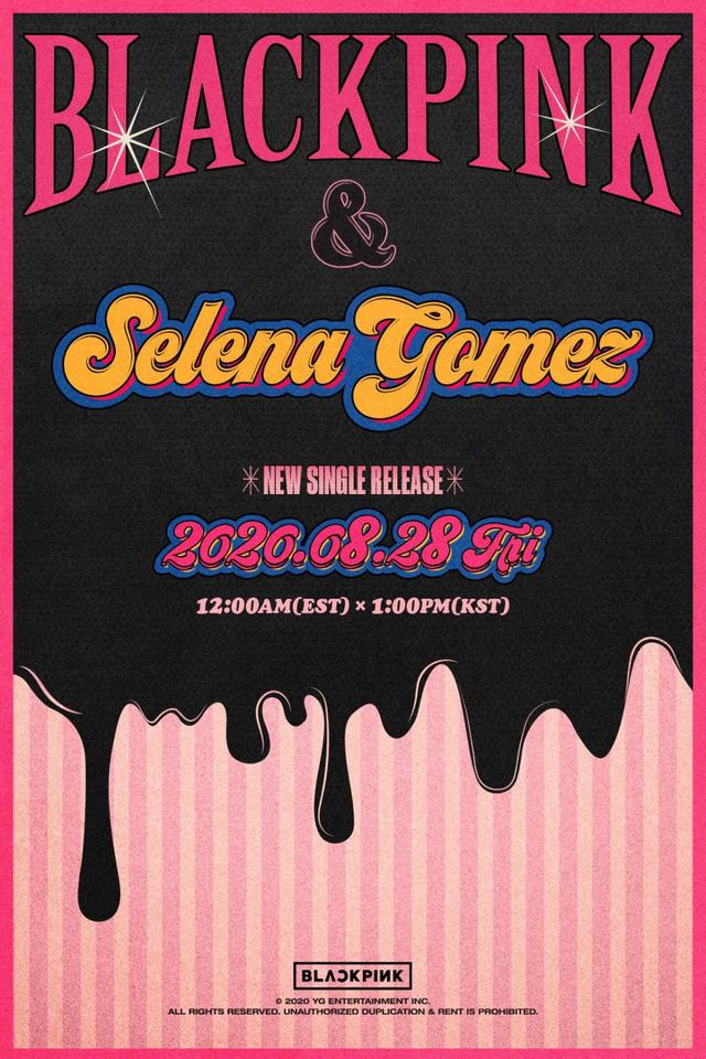 BLACKPINK xác nhận kết hợp cùng Selena Gomez - Ảnh 1.