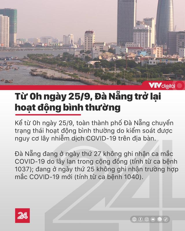 Tin nóng đầu ngày 25/9: Đà Nẵng trở lại hoạt động bình thường toàn thành phố - Ảnh 1.