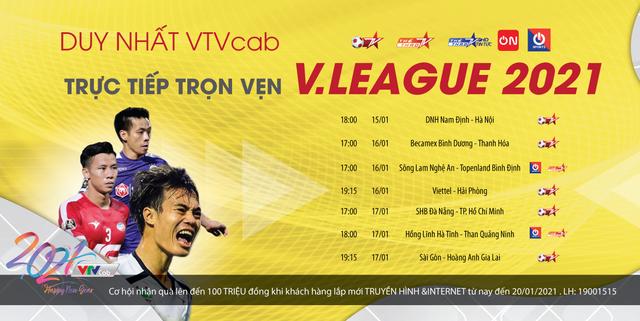 Duy nhất trên VTVcab: Trực tiếp trọn vẹn V.League 2021 - Ảnh 1.