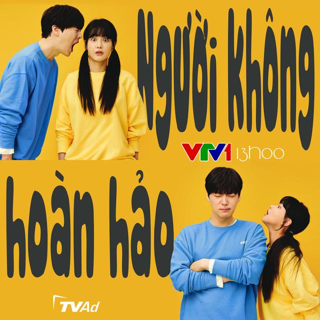 Phim hài lãng mạn Người không hoàn hảo lên sóng VTV1 - ảnh 1