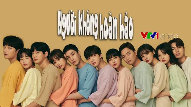 Phim hài lãng mạn Người không hoàn hảo lên sóng VTV1 - ảnh 2