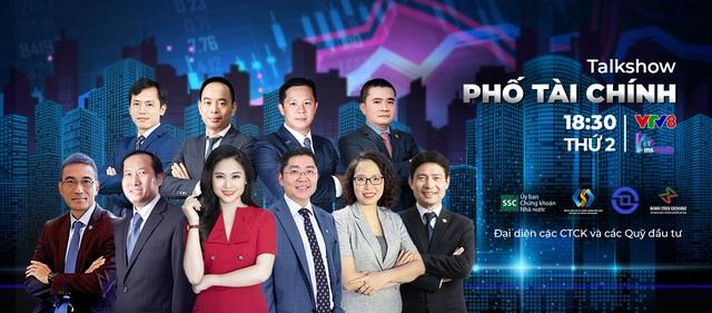 Talkshow mới trên VTV8: Phố tài chính - Thông tin chính thống, đa chiều và chuyên sâu - Ảnh 1.