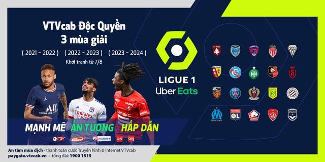 VTVcab độc quyền phát sóng Ligue 1 ba mùa giải liên tiếp - Ảnh 1.
