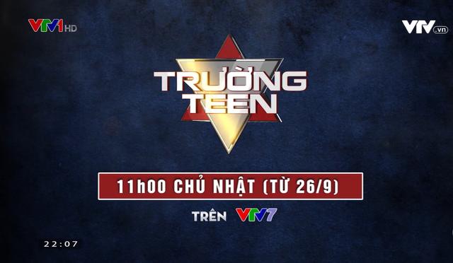 Trường Teen mùa 6 trở lại đầy kịch tính trên VTV7 - ảnh 1