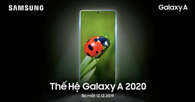 Chú ý: Samsung Galaxy A 2020 Series sẽ ra mắt vào 12/12 - ảnh 3