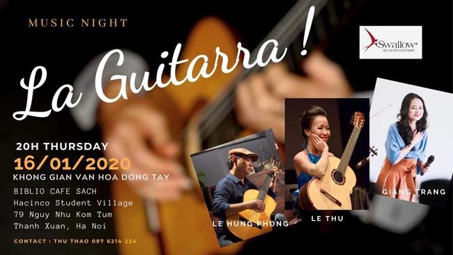 La Guitarra! - Đêm nhạc đặc biệt chào đón năm mới (20h, 16/1) - ảnh 2