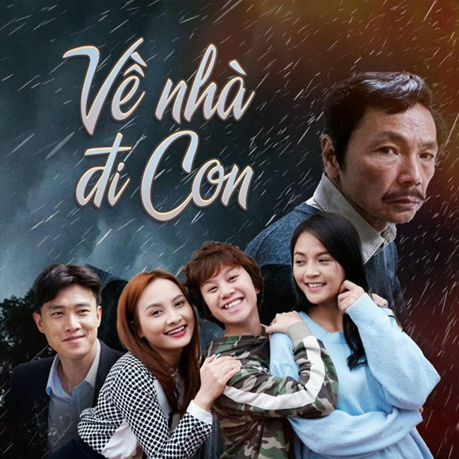 A promotional poster of the TV series Ve Nha Di Con (Come Home, My Dear) (Photo courtesy of the TV series Facebook)