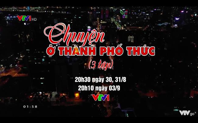Đón xem PTL Chuyện ở thành phố thức (20h10, VTV1) - ảnh 3
