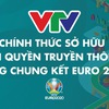 VTV owns exclusive media rights of UEFA EURO 2020