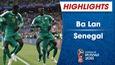 HIGHLIGHTS: Ba Lan 1-2 Senegal (Bảng H FIFA World Cup™ 2018)