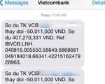 Khách hàng Vietcombank mất 500 triệu đồng: Liên quan đến đối tượng cả trong nước và nước ngoài