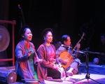 Những người làm sống lại hồn âm nhạc cổ truyền