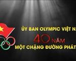 Những thành tích nổi bật 40 năm của Ủy ban Olympic Việt Nam