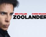 Zoolander 2: Ben Stiller, Owen Wilson quậy tưng bừng cùng dàn sao đình đám