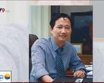 Yêu cầu ông Trịnh Xuân Thanh trình diện gấp