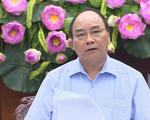 Thủ tướng Nguyễn Xuân Phúc: Kiên quyết không vì kinh tế mà gây ô nhiễm môi trường