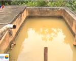 Trạm cấp nước bỏ không, dân dùng nước sông tắm giặt
