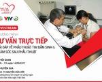 Tư vấn điều trị và chăm sóc bệnh tim bẩm sinh tại BV Việt Đức