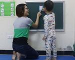 Giáo viên dạy trẻ tự kỷ: Từ cú sốc đến giọt nước mắt hạnh phúc