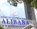 Doanh nghiệp bất động sản Alibaba huy động vốn trái quy định