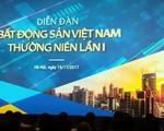 Khai mạc Diễn đàn BDS Việt Nam thường niên lần thứ nhất