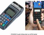 Giải pháp thanh toán thẻ trên di động 'made in' Việt Nam