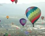 Liên hoan khinh khí cầu quốc tế lớn nhất thế giới tại Mỹ