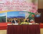 Lâm Đồng muốn đưa thương hiệu rau và hoa Đà Lạt dẫn đầu châu Á