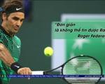 Thế giới nói gì về thành tích vĩ đại của Rafael Nadal?