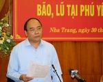 Khắc phục hậu quả cơn bão số 12 là nhiệm vụ chính trị của Khánh Hòa và Phú Yên
