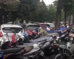 Hà Nội tăng giá trông giữ ô tô, xe máy từ năm 2018
