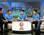 Gặp Xuân Trường, Quang Hải, Phan Văn Đức tại '360 độ Thể thao'