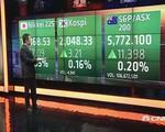 Chứng khoán châu Á tăng điểm nhẹ trong phiên đầu tuần