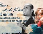 Phạm Anh Khoa bị tố gạ tình: Khi mảng tối showbiz Việt đến lúc cần phơi bày ra ánh sáng