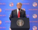 Tổng thống Donald Trump: Quan hệ Mỹ-Triều sắp bước sang trang sử mới