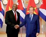 Cuba trân trọng tình cảm đoàn kết và sự ủng hộ nhất quán của Việt Nam