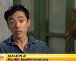 Đạo diễn Việt kiều Leon và tình yêu đặc biệt với cải lương