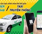 Nhìn lại cuộc chiến chưa hồi kết giữa Uber/Grab và taxi truyền thống